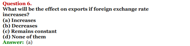 NCERT Solutions for Class 12 Macro Economics Chapter 9 Foreign Exchange Rate 7